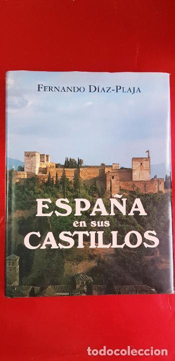 Libros de segunda mano: LIBRO-ESPAÑA EN SUS CASTILLOS-FERNANDO DÍAZ PLAJA-MAEVA EDICIONES S.L.-1995-SOBRECUBIERTA-EXCELENTE - Foto 4 - 228505650