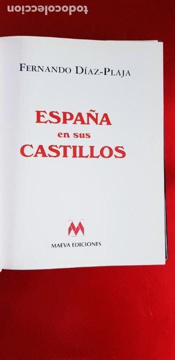 Libros de segunda mano: LIBRO-ESPAÑA EN SUS CASTILLOS-FERNANDO DÍAZ PLAJA-MAEVA EDICIONES S.L.-1995-SOBRECUBIERTA-EXCELENTE - Foto 9 - 228505650