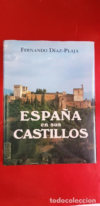 LIBRO-ESPAÑA EN SUS CASTILLOS-FERNANDO DÍAZ PLAJA-MAEVA EDICIONES S.L.-1995-SOBRECUBIERTA-EXCELENTE (Libros de Segunda Mano - Geografía y Viajes)