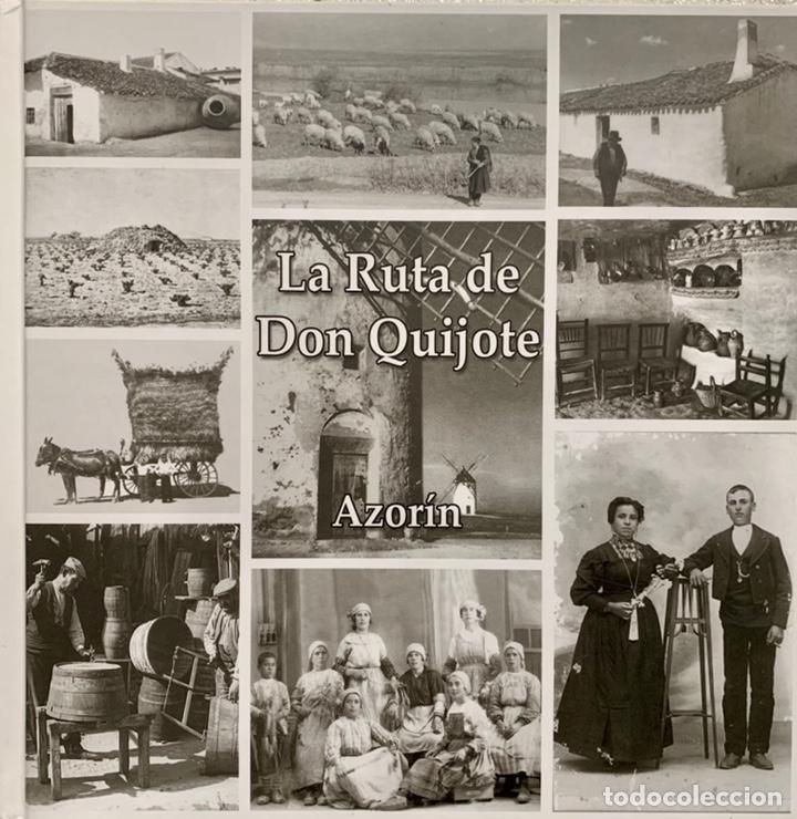 LA RUTA DE DON QUIJOTE. I CENTENARIO 1905-2005. - AZORIN. (Libros de Segunda Mano - Geografía y Viajes)