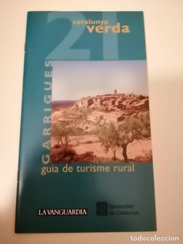CATALUNYA VERDA GUÍA DE TURISME RURAL 20 I 21 SEGRIA I GARRIGUES (Libros de Segunda Mano - Geografía y Viajes)