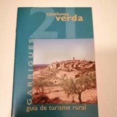 Libros de segunda mano: CATALUNYA VERDA GUÍA DE TURISME RURAL 20 I 21 SEGRIA I GARRIGUES. Lote 228510750