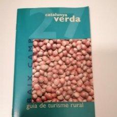 Libros de segunda mano: CATALUNYA VERDA GUÍA DE TURISME RURAL 26 I 27 PRIORAT I BAIX CAMP. Lote 228510910
