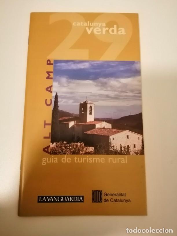 CATALUNYA VERDA GUÍA DE TURISME RURAL 28 I 29 CONCA DE BARBERA I ALT CAMP (Libros de Segunda Mano - Geografía y Viajes)
