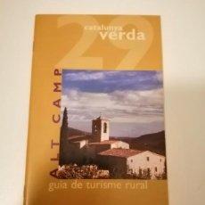 Libros de segunda mano: CATALUNYA VERDA GUÍA DE TURISME RURAL 28 I 29 CONCA DE BARBERA I ALT CAMP. Lote 228510930