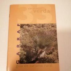 Libros de segunda mano: CATALUNYA VERDA GUÍA DE TURISME RURAL 32 ALT PENEDÉS Y 33 GARRAF. Lote 228510943