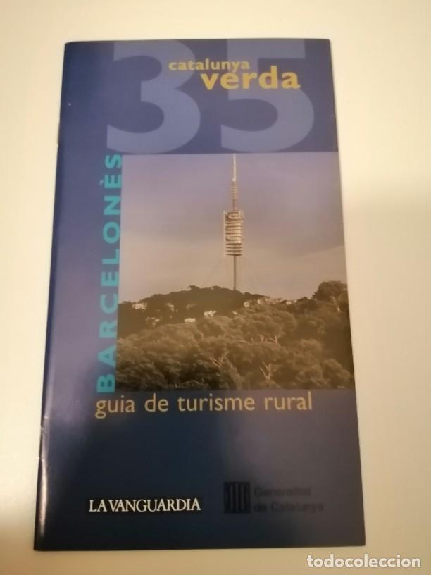 CATALUNYA VERDA GUÍA DE TURISME RURAL 34 BAIX LLOBREGAT Y 35 BARCELONES (Libros de Segunda Mano - Geografía y Viajes)