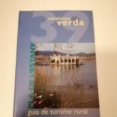Libros de segunda mano: CATALUNYA VERDA GUÍA DE TURISME RURAL 38 GIRONES Y 39 PLA DE L'ESTANY. Lote 228510995