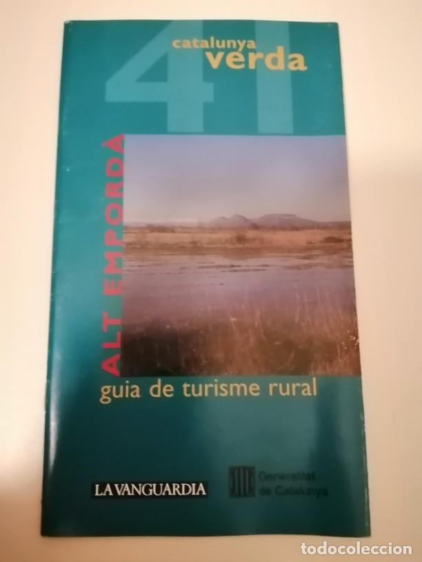CATALUNYA VERDA GUÍA DE TURISME RURAL 40 BAIX EMPORDÁ I 41 ALT EMPORDÁ (Libros de Segunda Mano - Geografía y Viajes)