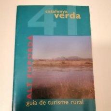 Libros de segunda mano: CATALUNYA VERDA GUÍA DE TURISME RURAL 40 BAIX EMPORDÁ I 41 ALT EMPORDÁ. Lote 228511000