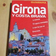 Libros de segunda mano: GIRONA Y COSTA BRAVA (GUIARAMA) ANAYA TOURING CLUB. Lote 229259355