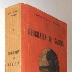 Libros de segunda mano: GEOGRAFIA DE GALICIA. ANTONIO FRAGUAS Y FRAGUAS. ILUSTRADO Y CON DESPLEGABLES. 1ª EDICION 1953.. Lote 229789860