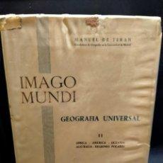 Libros de segunda mano: IMAGO MUNDO. GEOGRAFÍA UNIVERSAL. LB 26. Lote 230226965