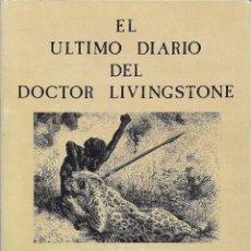 Libros de segunda mano: EL ULTIMO DIARIO DEL DOCTOR LIVINGSTONE. POR DAVID LIVINGSTONE. ANJANA EDICIONES. VIAJES.. Lote 230871810