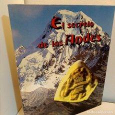 Libros de segunda mano: EL SECRETO DE LOS ANDES, OSCAR C. RUIZ CALERO, EDITORIAL IMATGCROM, 1979. Lote 231005135