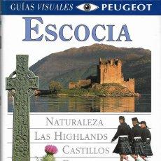 Libros de segunda mano: ESCOCIA. GUÍAS VISUALES PEUGEOT. GUÍA DE LA NACIÓN ESCOCESA.. Lote 231567070