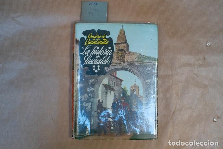 LA HISTORIA DE PASCUALETE POR CONDESA DE QUINTANILLA (Libros de Segunda Mano - Geografía y Viajes)