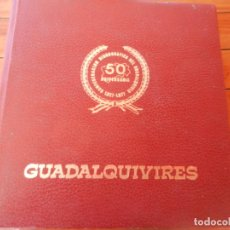 Libros de segunda mano: GUADALQUIVIRES - 50 ANIVERSARIO CONFEDERACIÓN HIDROGRÁFICA GUADALQUIVIR - 1977 - SEVILLA. Lote 235109790