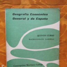 Libros de segunda mano: GEOGRAFIA ECONOMICA Y GENERAL DE ESPAÑA - QUINTO CURSO BACHILLERATO LABORAL. Lote 235218785
