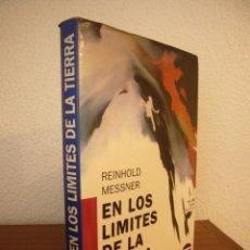 Libros de segunda mano: REINHOLD MESSNER: EN LOS LÍMITES DE LA TIERRA (TUTOR, 1991) MUY BUEN ESTADO. RARO.. Lote 235560885