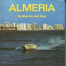 Livres d'occasion: GUIA DE ALMERIA-EDITORIAL EVEREST-MARTIN DEL REY- AÑO 1979. Lote 235813805