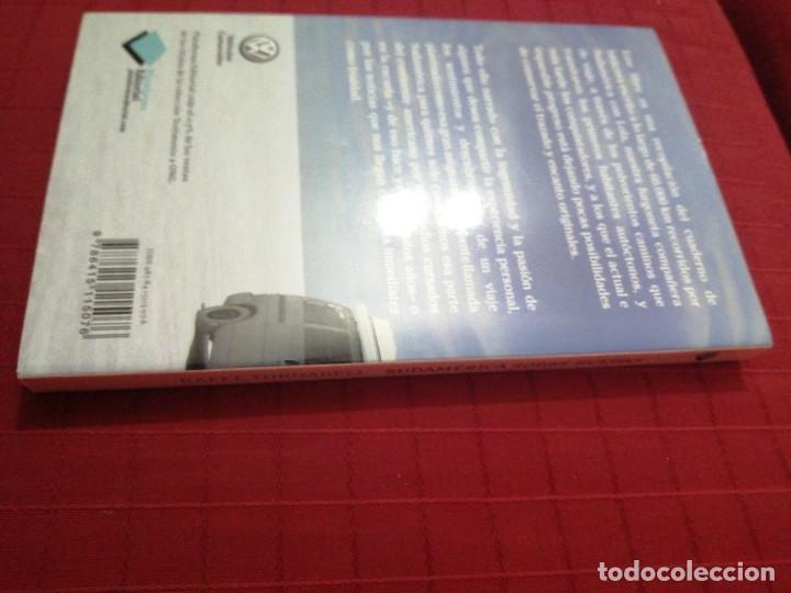 Libros de segunda mano: SUDAMÉRICA SOBRE RUEDAS. SIN PAUSA PERO SIN PRISA - TORNABELL, RAFAEL - Foto 2 - 235856225