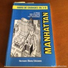 Libros de segunda mano: MANHATTAN GUÍA DE CIUDADES 3D HERMANN BLUME 1992. Lote 236031675