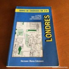 Libros de segunda mano: LONDRES GUÍA DE CIUDADES 3D HERMANN BLUME 1990. Lote 236032905