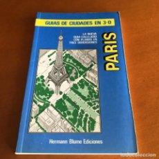 Libros de segunda mano: PARIS GUÍA DE CIUDADES 3D HERMANN BLUME 1992. Lote 236033220