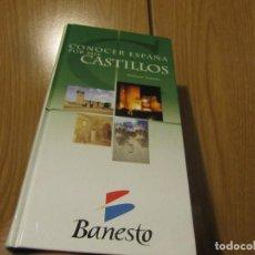 Libros de segunda mano: CONOCER ESPAÑA POR SUS CASTILLOS. DOLORES GASSOS. BANESTO 2004. TAPA DURA. FOTOGRAFIAS EN COLOR.. Lote 236058720