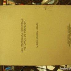 Libri di seconda mano: ELS PROTOCOLS NOTARIALS HISTÒRICS DE PERELADA - ENRIC MIRAMBELL I BELLOC. Lote 236196000