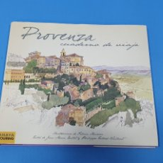 Libros de segunda mano: PROVENZA, CUADERNO DE VIAJE - ANAYA TOURING. Lote 236540480