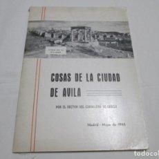Libros de segunda mano: COSAS DE LA CIUDAD DE AVILA - JOSE MARIA MUÑOZ SANCHEZ - 1965. Lote 236701880