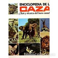 Libros de segunda mano: ENCICLOPEDIA DE LA CAZA . ARTE Y TECNICA DEL BUEN CAZADOR. DOS VOLÚMENES. Lote 236703665