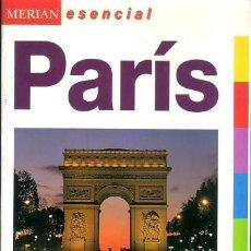 Libros de segunda mano: PARÍS (MERIAN ESENCIAL). Lote 236704775
