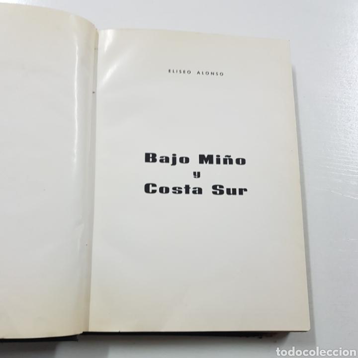 Libros de segunda mano: BAJO MIÑO Y COSTA SUR 1967 ELISEO ALONSO - Foto 3 - 236717310