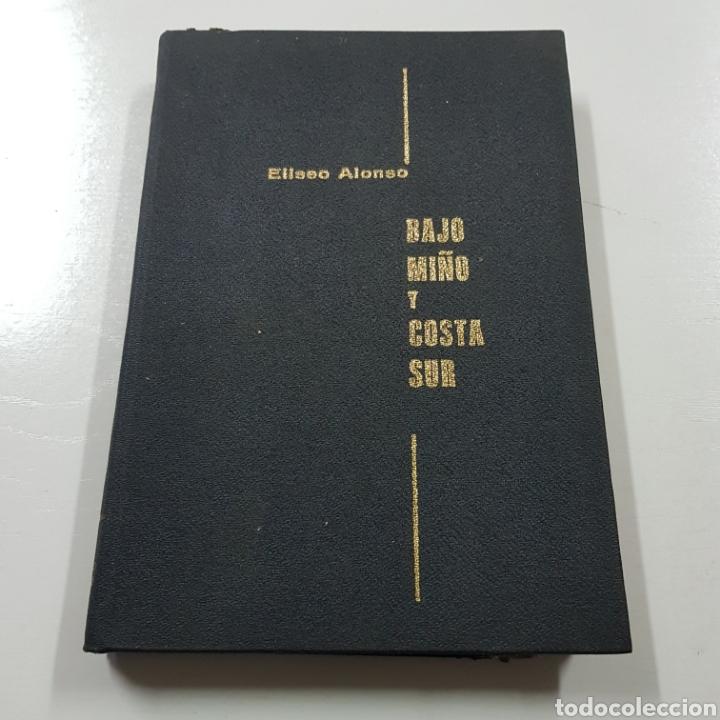 BAJO MIÑO Y COSTA SUR 1967 ELISEO ALONSO (Libros de Segunda Mano - Geografía y Viajes)