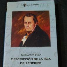 Libros de segunda mano: DESCRIPCIÓN DE LA ISLA DE TENERIFE-LEOPOLD VON BUCH. Lote 236821115