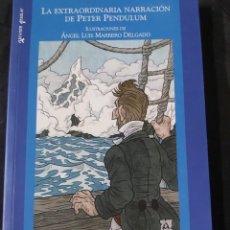 Libros de segunda mano: LA EXTRAORDINARIA NARRACIÓN DE PETER PENDULUM. Lote 236824420
