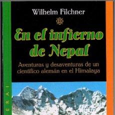 Livros em segunda mão: EN EL INFIERNO DE NEPAL. WILHELM FILCHNER. CEAC. 1998. 384 PÁGS. ILUSTRADO. TAPA BLANDA 18X12 CM.. Lote 236863305