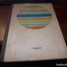 Libri di seconda mano: ATLAS BACHILLERATO UNIVERSAL Y DE ESPAÑA. AGUILAR 14ª ED. NOVBRE 1.967, NOMBRE ANTERIOR PROPIETARIO. Lote 236901275