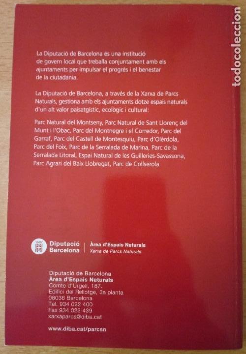 Libros de segunda mano: RUTES DE FLORA I FAUNA - XARXA PARCS NATURALS - DIPUTACIÓ BARCELONA 2008 - CATALÀ - Foto 5 - 236913755