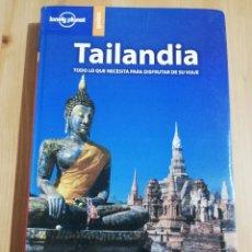 Libros de segunda mano: TAILANDIA. TODO LO QUE NECESITA SABER PARA DISFRUTAR SU VIAJE (LONELY PLANET GUÍAS). Lote 236933860