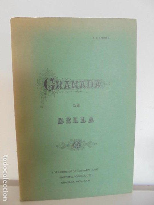 GRANADA LA VELLA. A. GANIVET. EDITORIAL DON QUIJOTE 1981. (Libros de Segunda Mano - Geografía y Viajes)