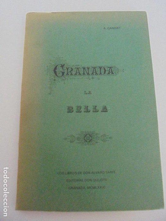 Libros de segunda mano: GRANADA LA VELLA. A. GANIVET. EDITORIAL DON QUIJOTE 1981. - Foto 6 - 236992830