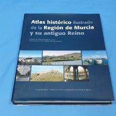 Libros de segunda mano: ATLAS HISTÓRICO ILUSTRADO DE LA REGIÓN DE MURCIA Y SU ANTIGUO REINO - FUNDACIÓN SÉNECA. Lote 237083830