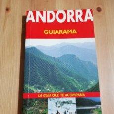 Libros de segunda mano: ANDORRA (GUIARAMA. ANAYA TOURING CLUB). Lote 237591500
