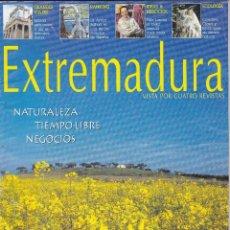 Libros de segunda mano: EXTREMADURA .NATURALEZA, TIEMPO LIBRE, NEGOCIOS.VEN TE CONQUISTARA.VISTA POR CUATRO REVISTAS.. Lote 237746905