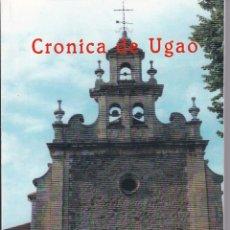 Libros de segunda mano: CRONICA DE UGAO. Lote 237891065
