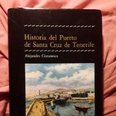 Libros de segunda mano: HISTORIA DEL PUERTO DE SANTA CRUZ DE TENERIFE (CANARIAS), DE ALEJANDRO CIORANESCU. Lote 238875100